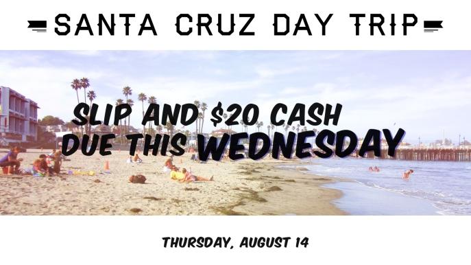 Santa cruz trip August 2014